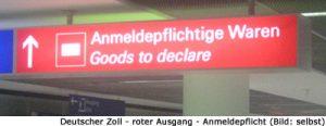 Zoll Deutschland Anmeldepflicht Ausgang Rot